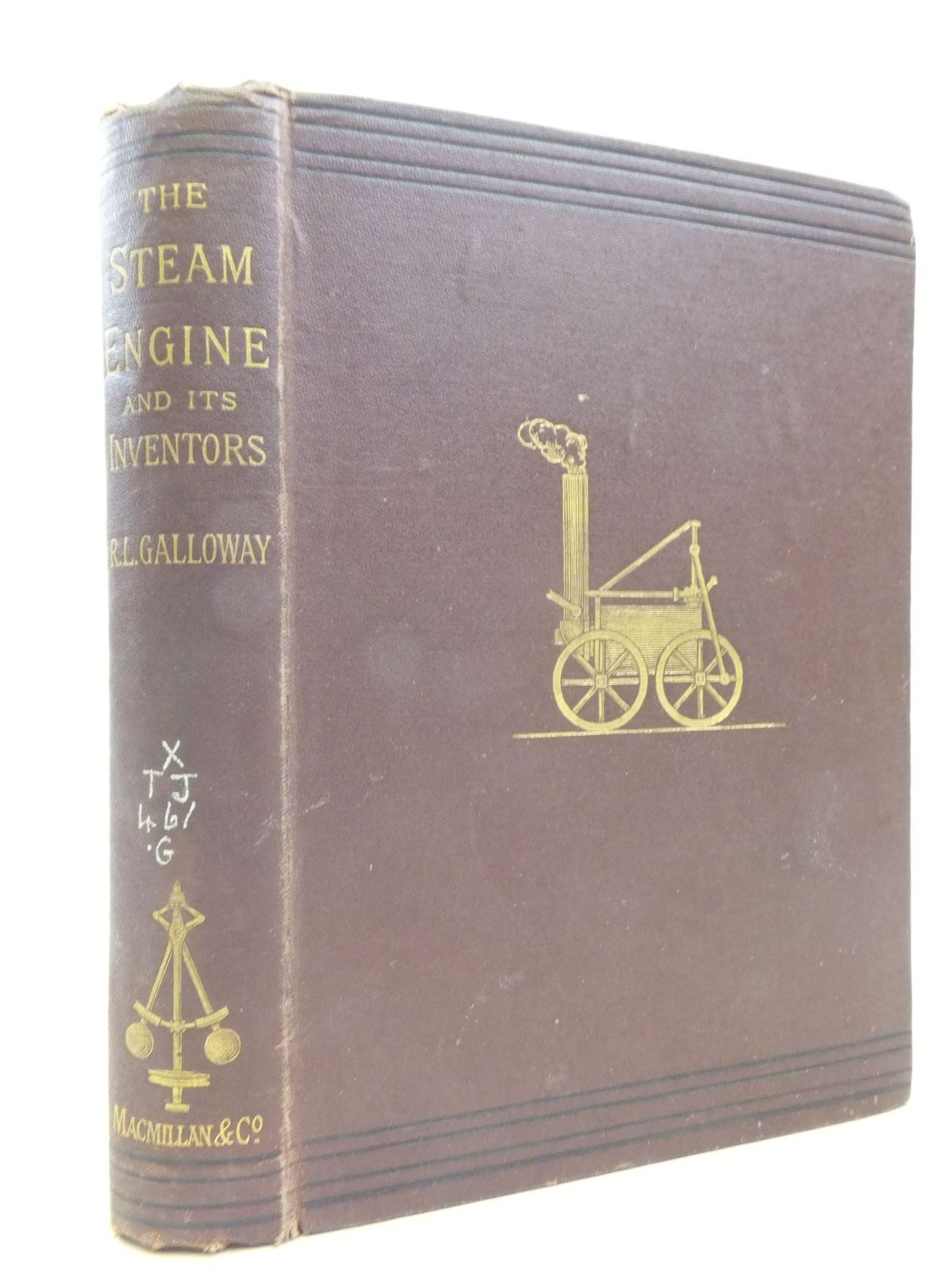 Photo of THE STEAM ENGINE AND ITS INVENTORS: A HISTORICAL SKETCH written by Galloway, Robert L. published by Macmillan & Co. (STOCK CODE: 1709593)  for sale by Stella & Rose's Books