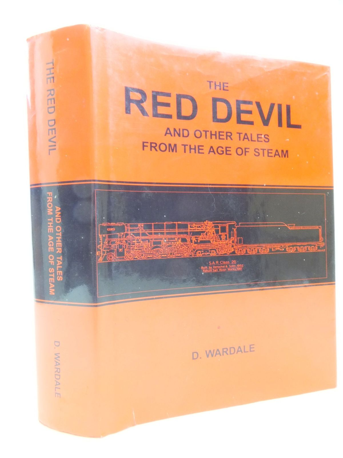 Photo of THE RED DEVIL AND OTHER TALES FROM THE AGE OF STEAM written by Wardale, D. (STOCK CODE: 1709594)  for sale by Stella & Rose's Books