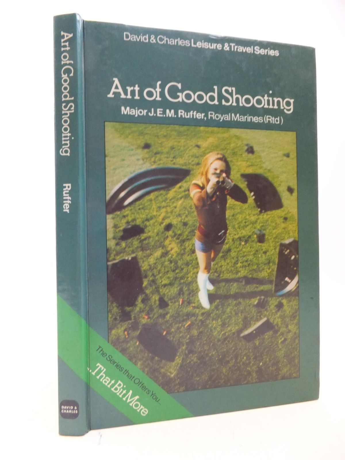 Photo of THE ART OF GOOD SHOOTING written by Ruffer, J.E.M. published by David & Charles (STOCK CODE: 1709619)  for sale by Stella & Rose's Books