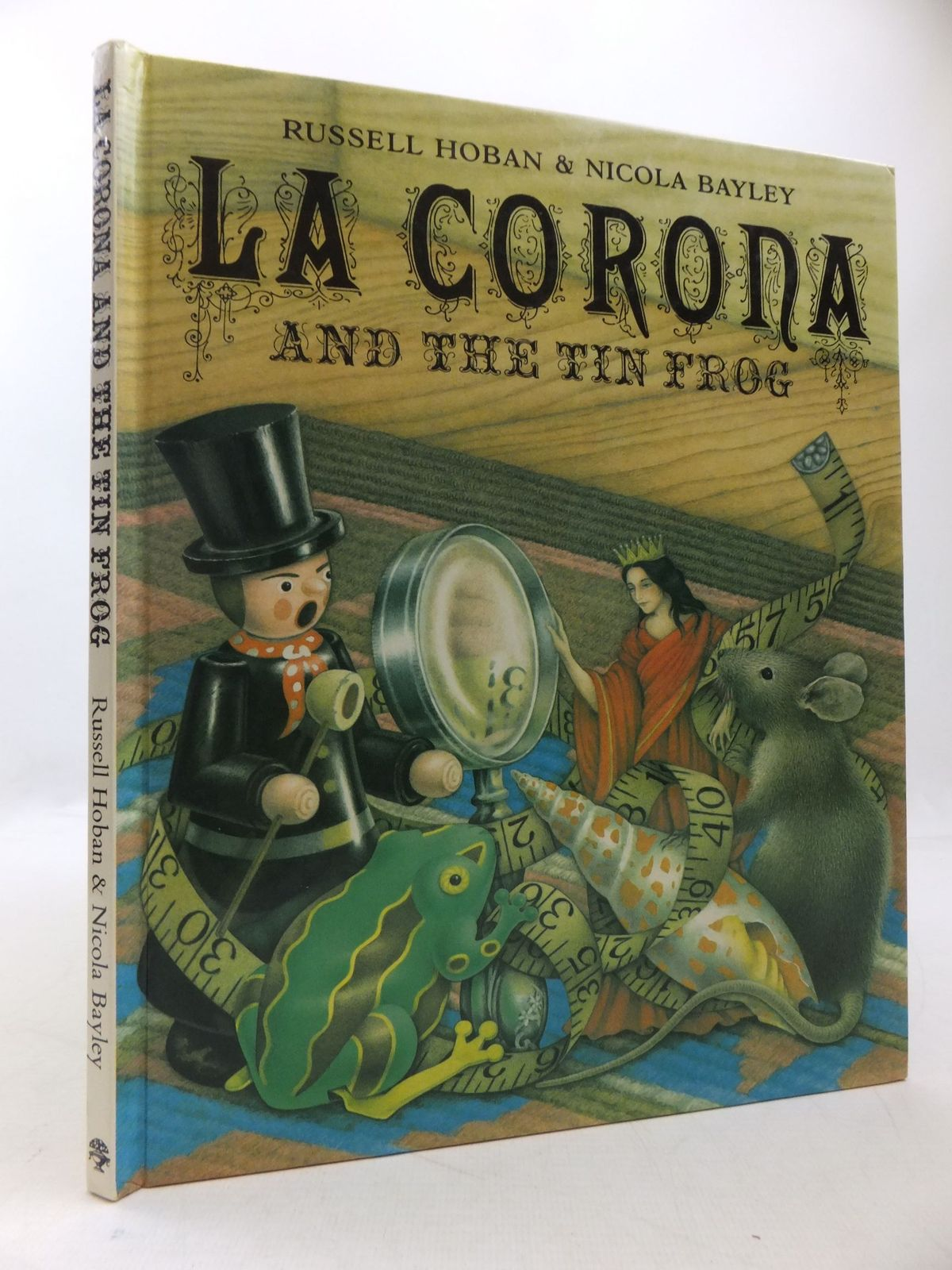 Photo of LA CORONA AND THE TIN FROG written by Hoban, Russell illustrated by Bayley, Nicola published by Jonathan Cape (STOCK CODE: 1709666)  for sale by Stella & Rose's Books