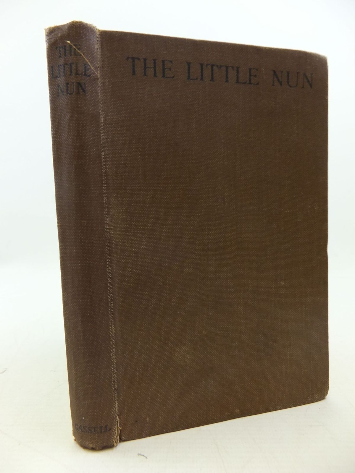 Photo of THE LITTLE NUN THE DIARY OF ONE OF BELGIUM'S UNHAPPY VICTIMS published by Cassell & Company Ltd (STOCK CODE: 1709873)  for sale by Stella & Rose's Books