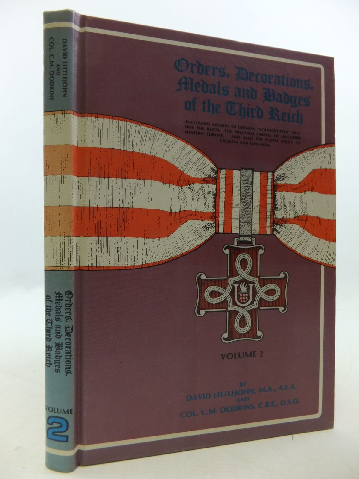 Photo of ORDERS, DECORATIONS, MEDALS AND BADGES OF THE THIRD REICH VOLUME 2 written by Littlejohn, David<br />Dodkins, C. published by R. James Bender (STOCK CODE: 1709877)  for sale by Stella & Rose's Books