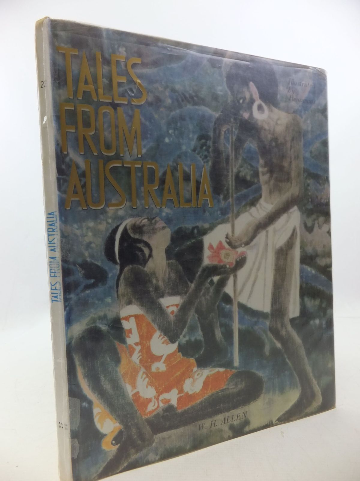 Photo of TALES FROM AUSTRALIA written by Goulden, Shirley illustrated by Benvenuti, published by W.H.Allen (STOCK CODE: 1709883)  for sale by Stella & Rose's Books
