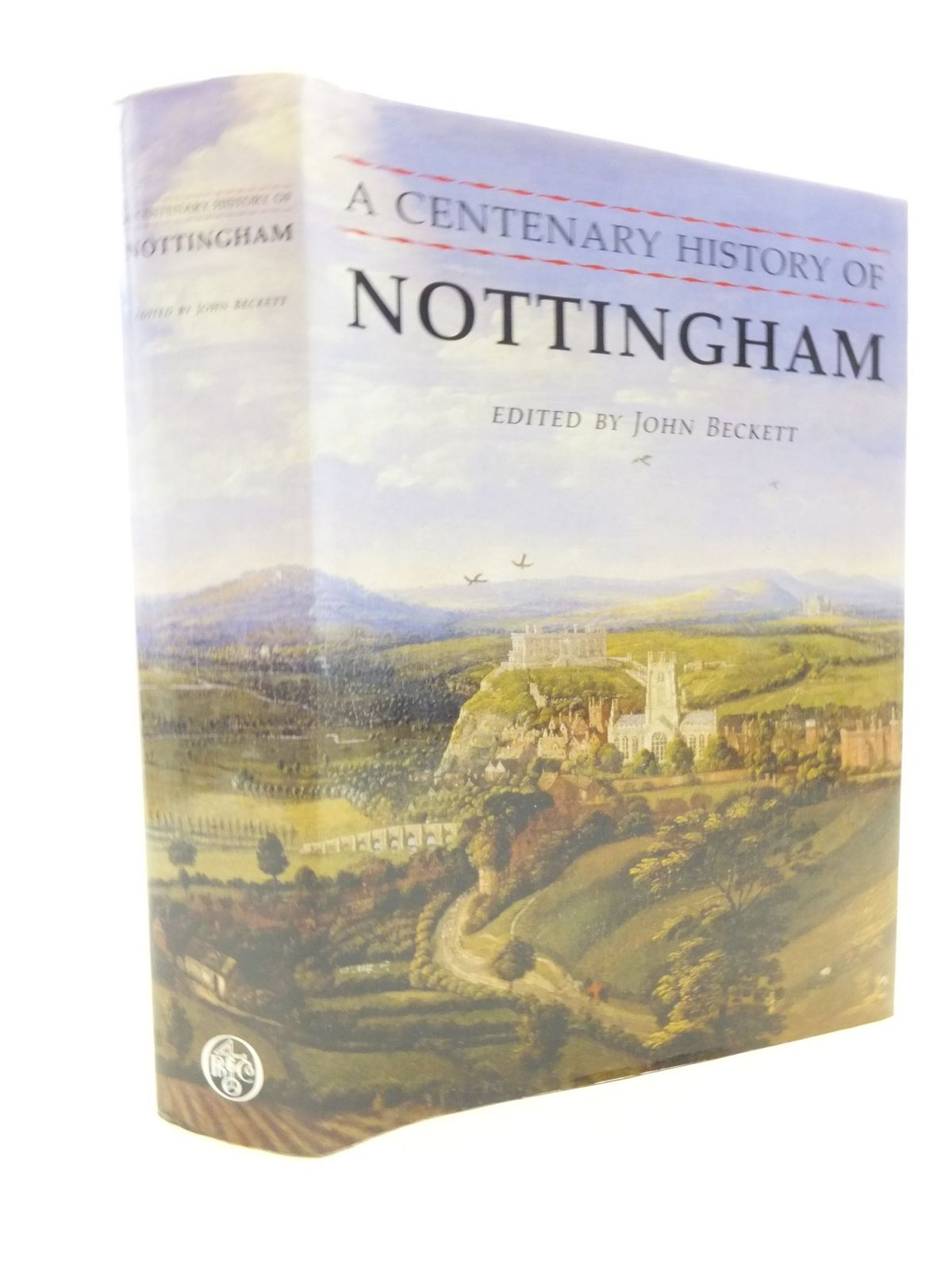 Photo of A CENTENARY HISTORY OF NOTTINGHAM written by Beckett, John<br />et al, published by Phillimore (STOCK CODE: 1709999)  for sale by Stella & Rose's Books