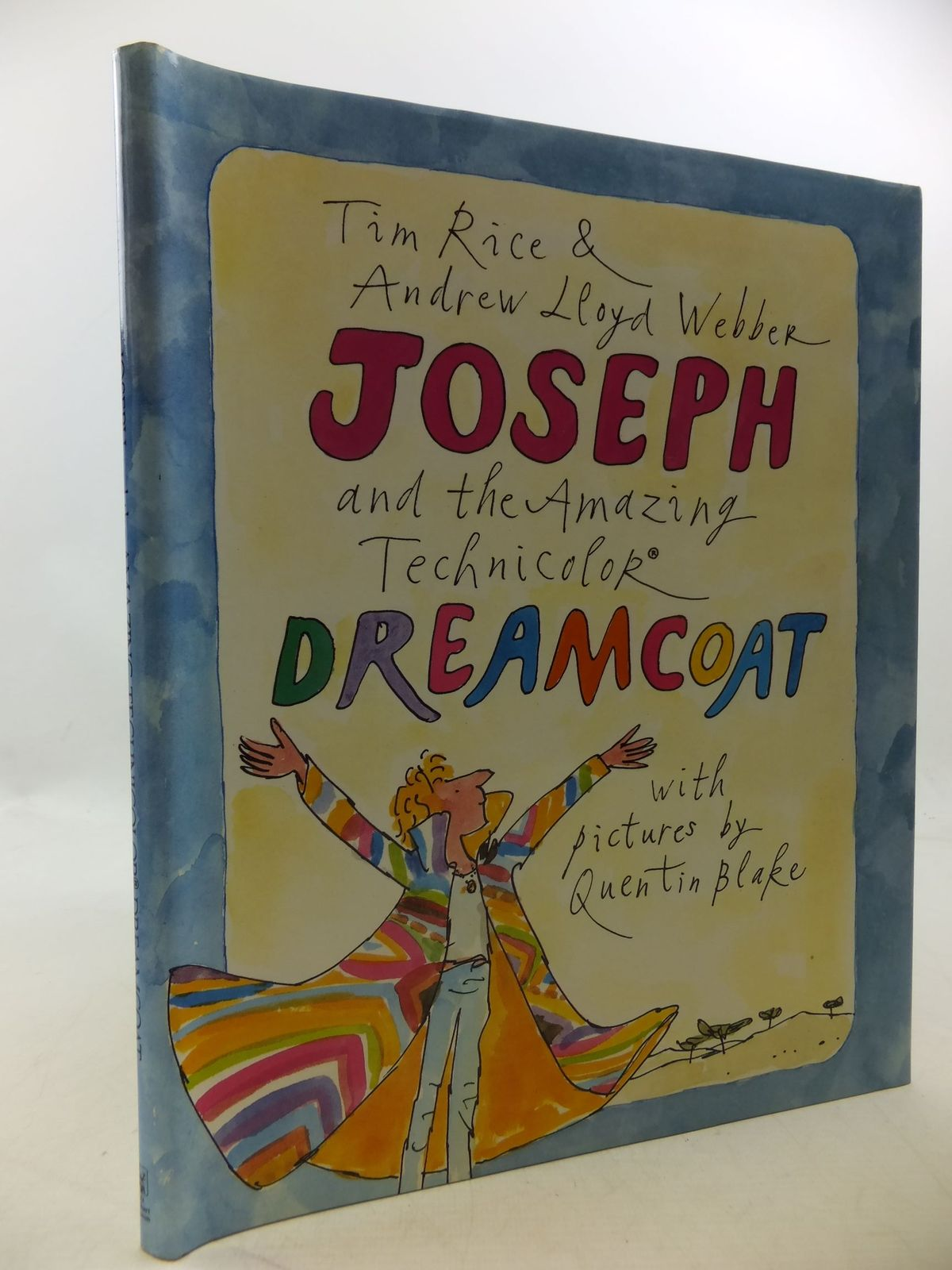 Photo of JOSEPH AND THE AMAZING TECHNICOLOR DREAMCOAT written by Rice, Tim<br />Webber, Andrew Lloyd illustrated by Blake, Quentin published by Holt, Rinehart And Winston (STOCK CODE: 1710128)  for sale by Stella & Rose's Books