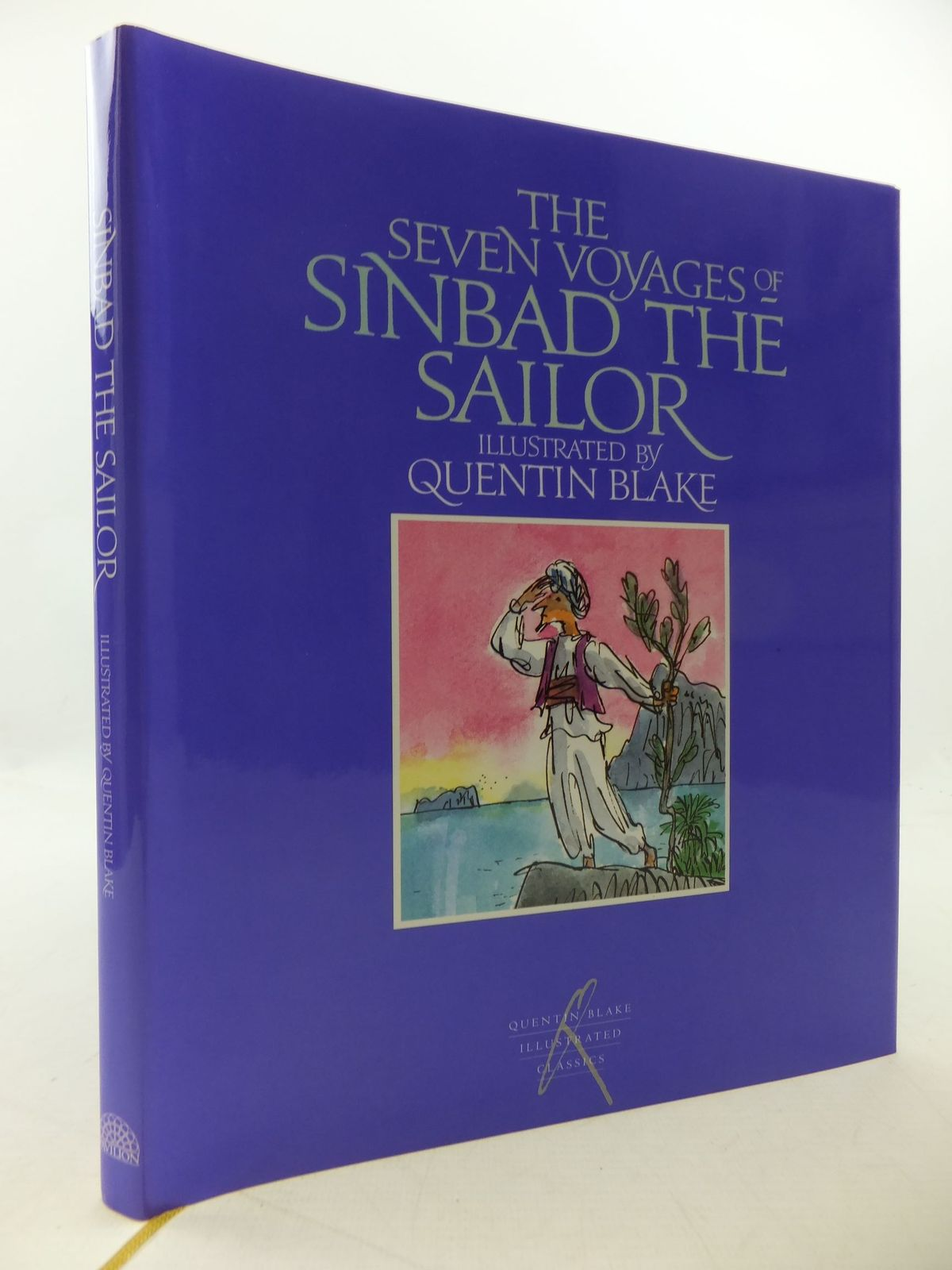 Photo of THE SEVEN VOYAGES OF SINBAD THE SAILOR written by Yeoman, John illustrated by Blake, Quentin published by Pavilion Books Ltd. (STOCK CODE: 1710161)  for sale by Stella & Rose's Books