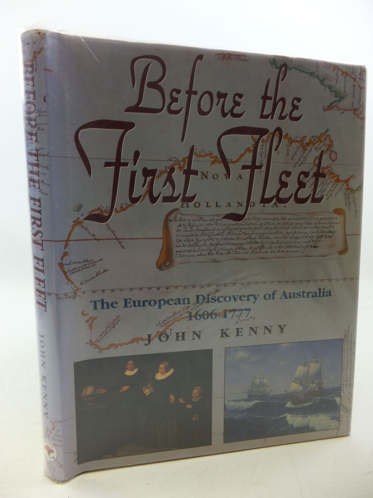 Photo of BEFORE THE FIRST FLEET EUROPEANS IN AUSTRALIA 1606-1777 written by Kenny, John published by Kangaroo Press (STOCK CODE: 1710281)  for sale by Stella & Rose's Books