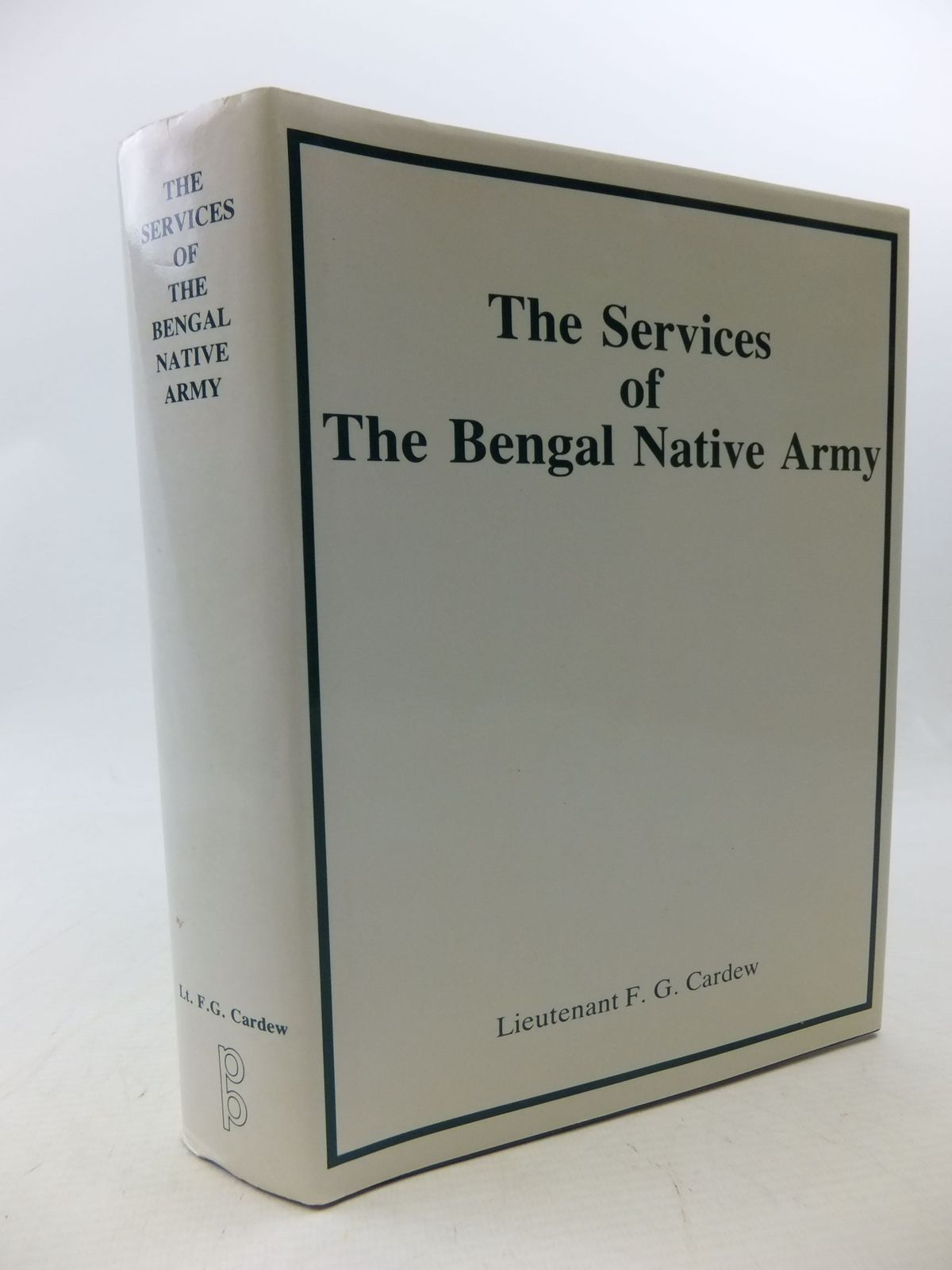 Photo of A SKETCH OF THE SERVICES OF THE BENGAL NATIVE ARMY TO THE YEAR 1895 written by Cardew, F.G. published by Picton Publishing (STOCK CODE: 1710748)  for sale by Stella & Rose's Books