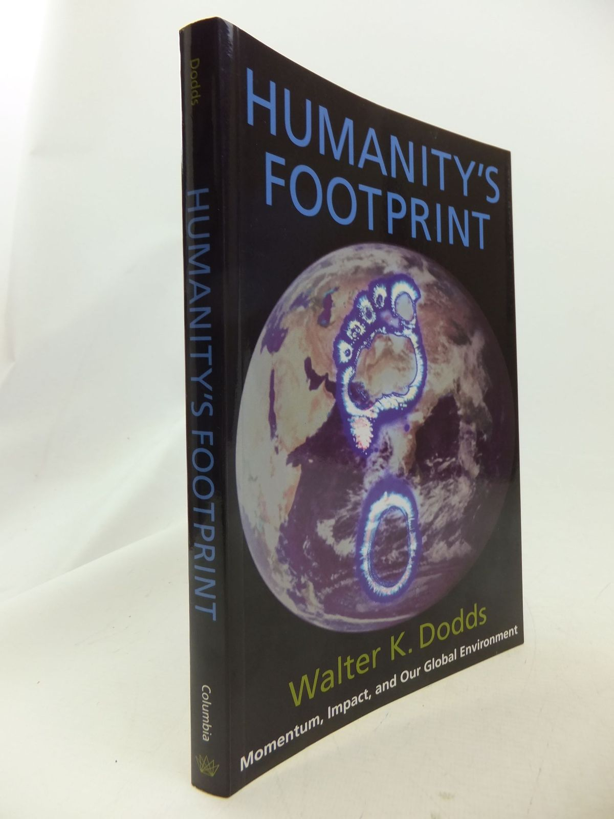 Photo of HUMANITY'S FOOTPRINT MOMENTUM, IMPACT, AND OUR GLOBAL ENVIROMENT written by Dodds, Walter K. published by Columbia University Press (STOCK CODE: 1710819)  for sale by Stella & Rose's Books
