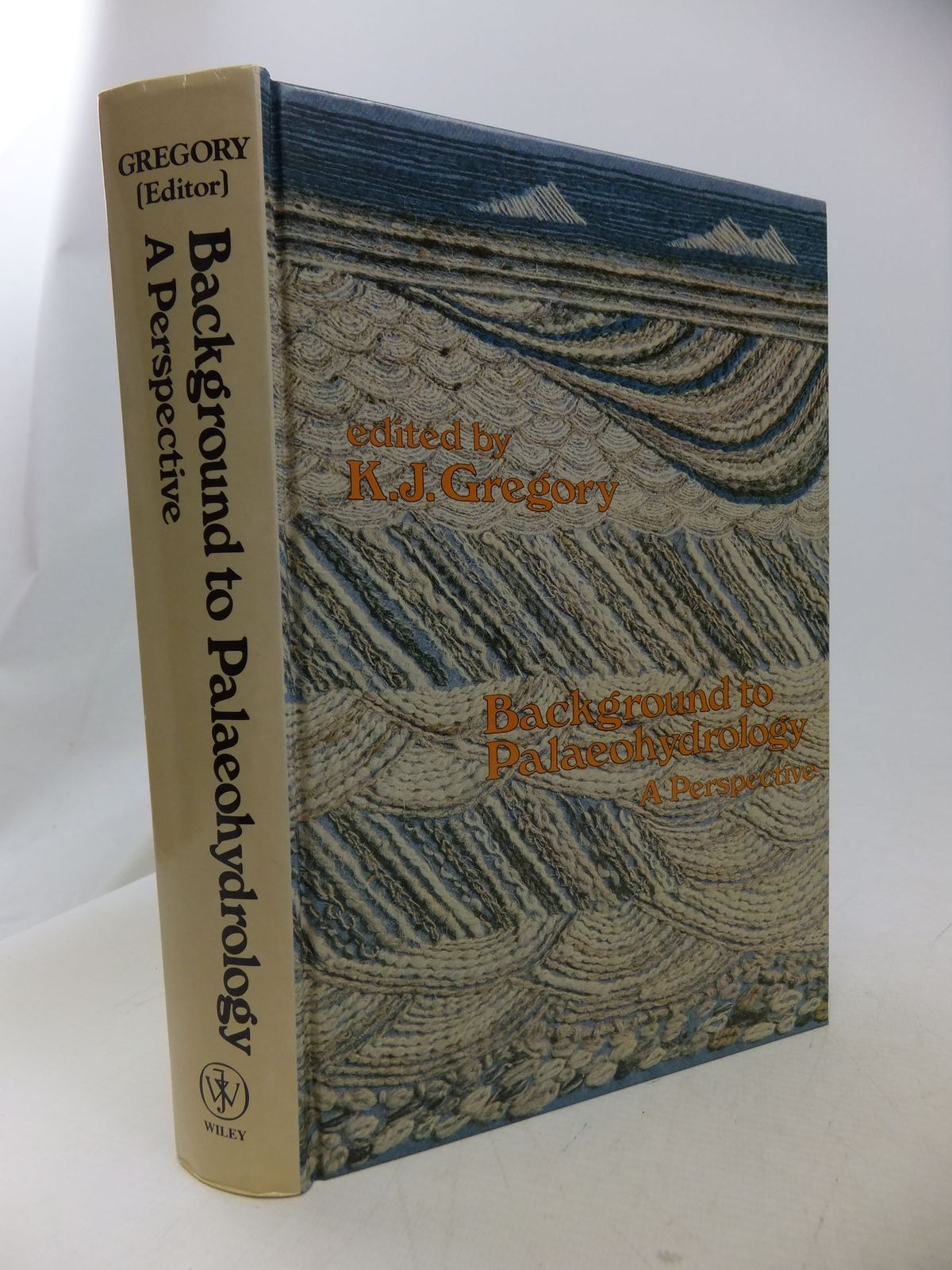 Photo of BACKGROUND TO PALAEOHYDROLOGY A PERSPECTIVE written by Gregory, K.J. published by John Wiley & Sons (STOCK CODE: 1710854)  for sale by Stella & Rose's Books