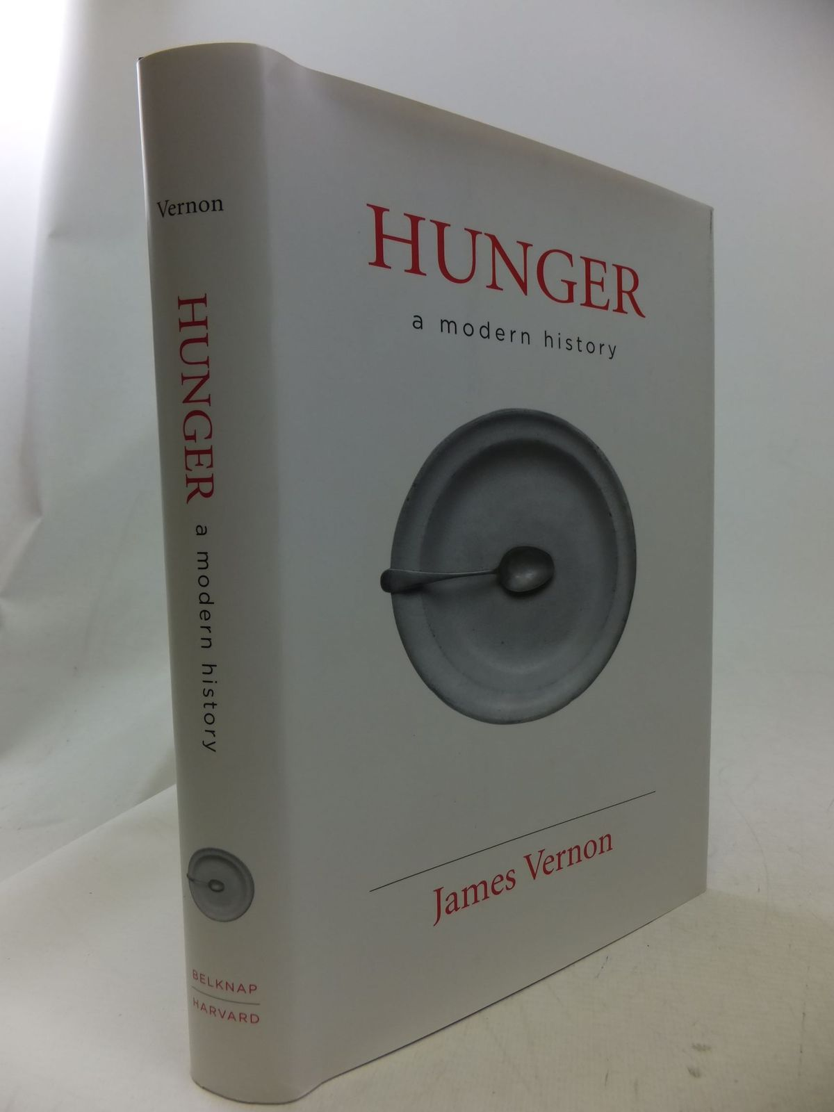 Photo of HUNGER A MODERN HISTORY written by Vernon, James published by Belknap Press (STOCK CODE: 1710860)  for sale by Stella & Rose's Books