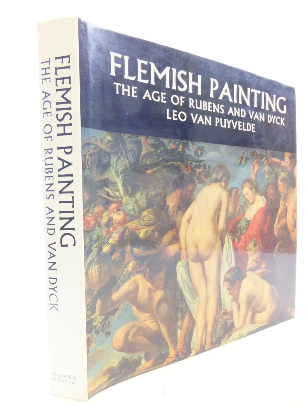 Photo of FLEMISH PAINTING THE AGE OF RUBENS AND VAN DYCK written by Van Puyvelde, Leo Van<br />Van Puyvelde, Thierry illustrated by Van Dyck, Anthony<br />Rubens, Peter Paul published by Weidenfeld & Nicolson (STOCK CODE: 1710913)  for sale by Stella & Rose's Books
