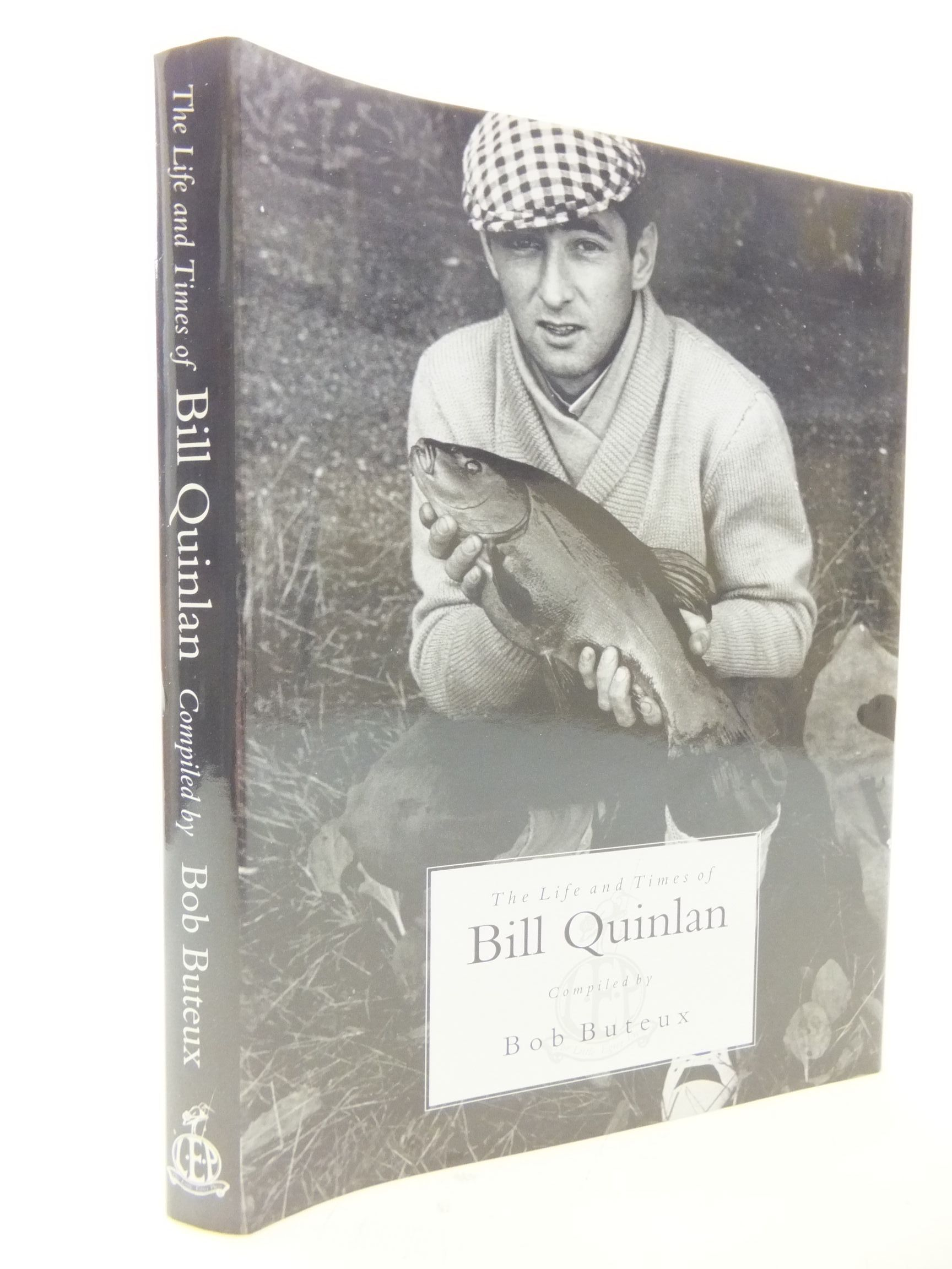 Photo of THE LIFE AND TIMES OF BILL QUINLAN written by Buteux, Bob published by The Little Egret Press (STOCK CODE: 1710984)  for sale by Stella & Rose's Books