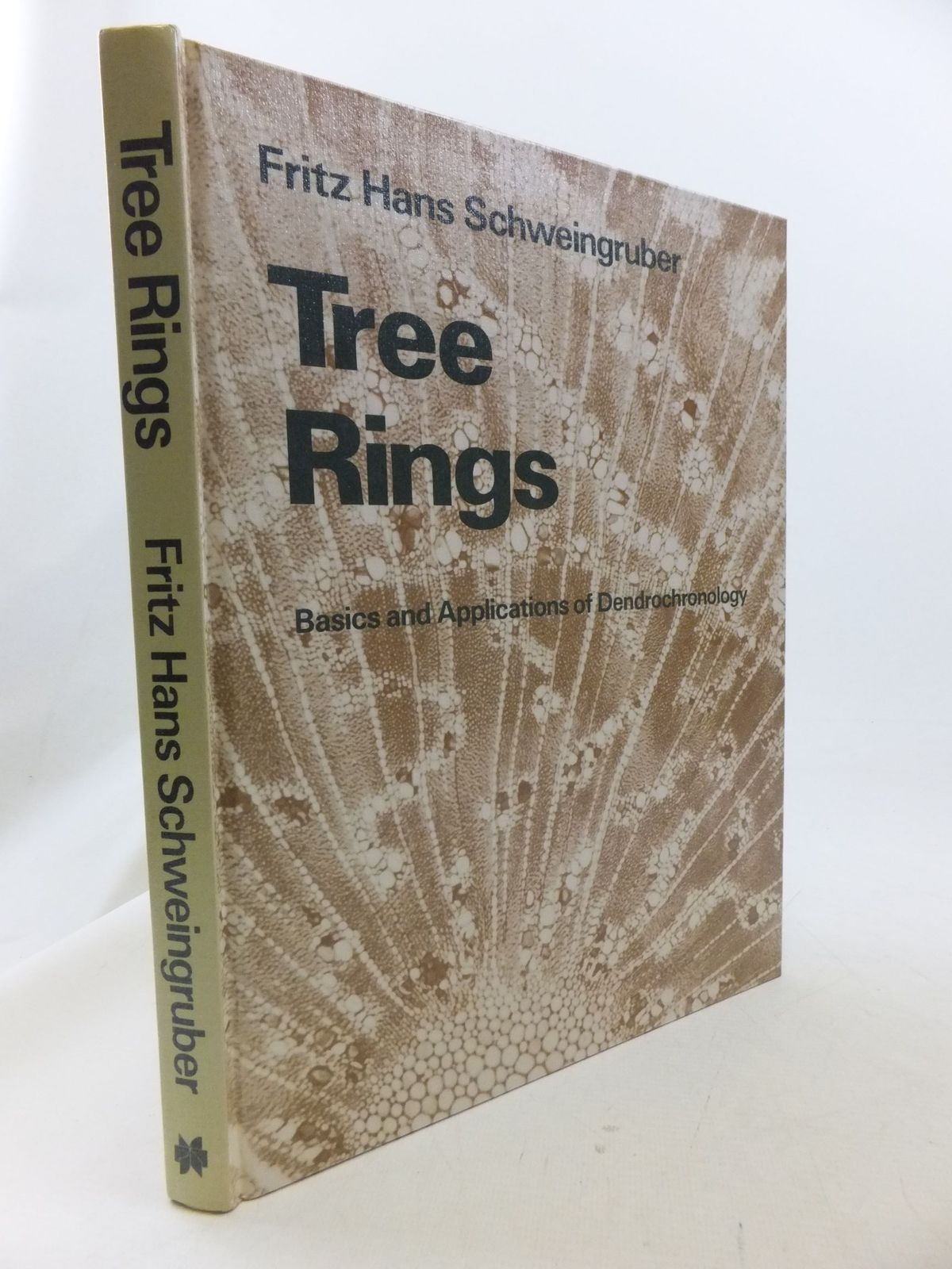 Photo of TREE RINGS BASICS AND APPLICATIONS OF DENDROCHRONOLOGY written by Schweingruber, Fritz Hans published by Kluwer Academic Publishers (STOCK CODE: 1710987)  for sale by Stella & Rose's Books