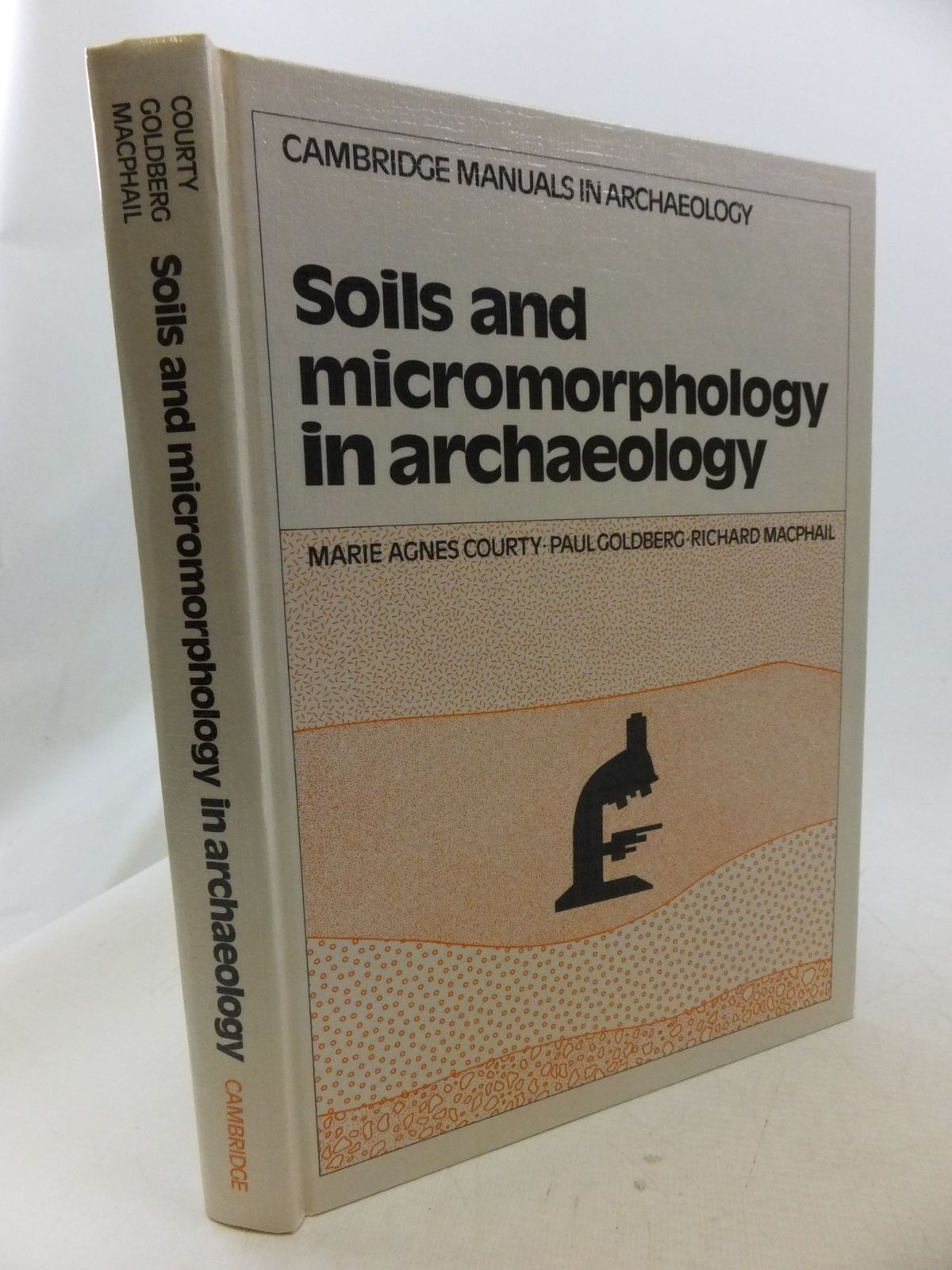 Photo of SOILS AND MICROMORPHOLOGY IN ARCHAEOLOGY written by Courty, Marie Agnes<br />Goldberg, Paul<br />Macphail, Richard published by Cambridge University Press (STOCK CODE: 1710988)  for sale by Stella & Rose's Books