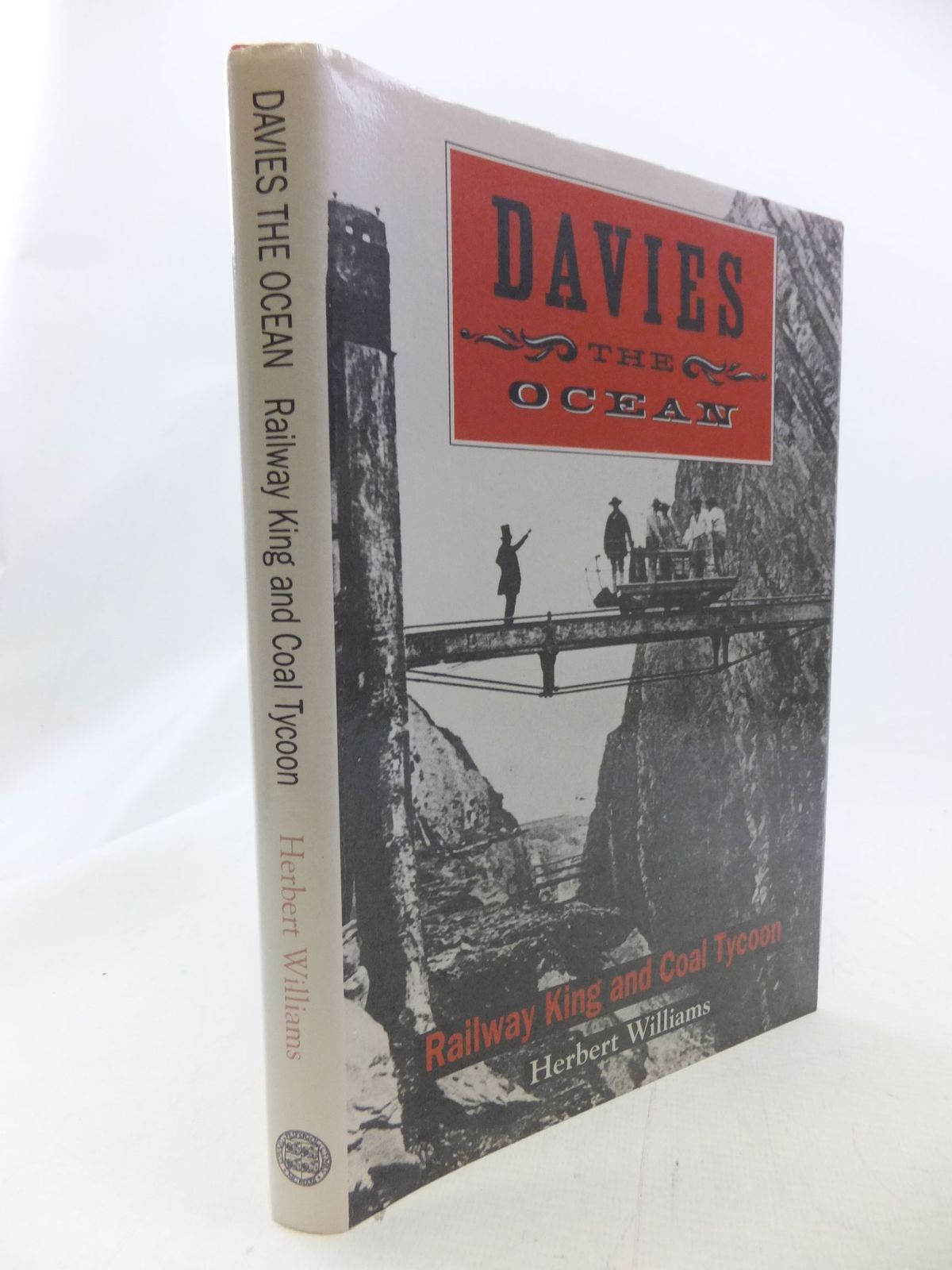 Photo of DAVIES THE OCEAN RAILWAY KING AND COAL TYCOON written by Williams, Herbert published by University of Wales (STOCK CODE: 1711018)  for sale by Stella & Rose's Books
