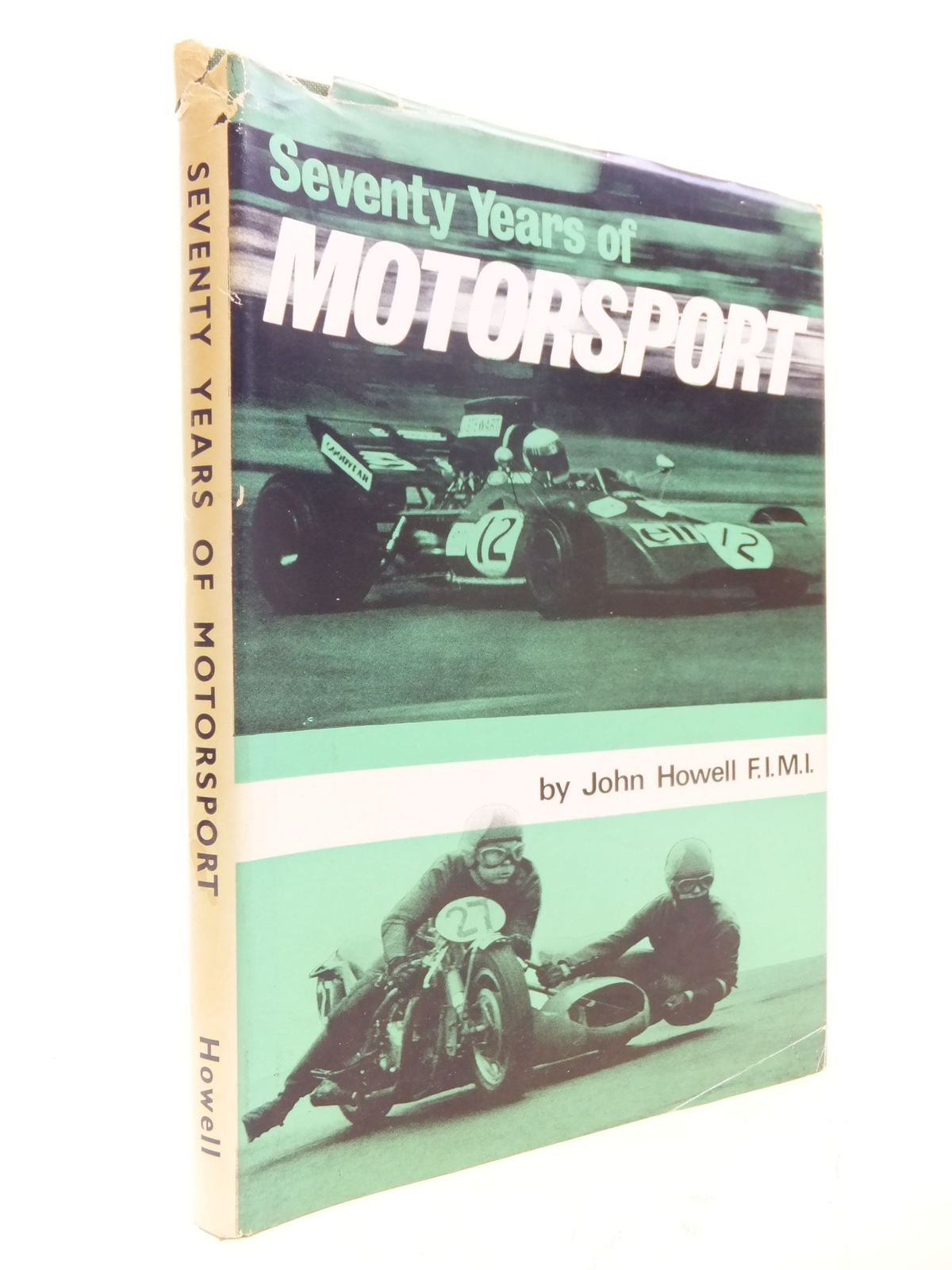 Photo of SEVENTY YEARS OF MOTORSPORT written by Howell, John published by Littlebury & Company Ltd. (STOCK CODE: 1711177)  for sale by Stella & Rose's Books