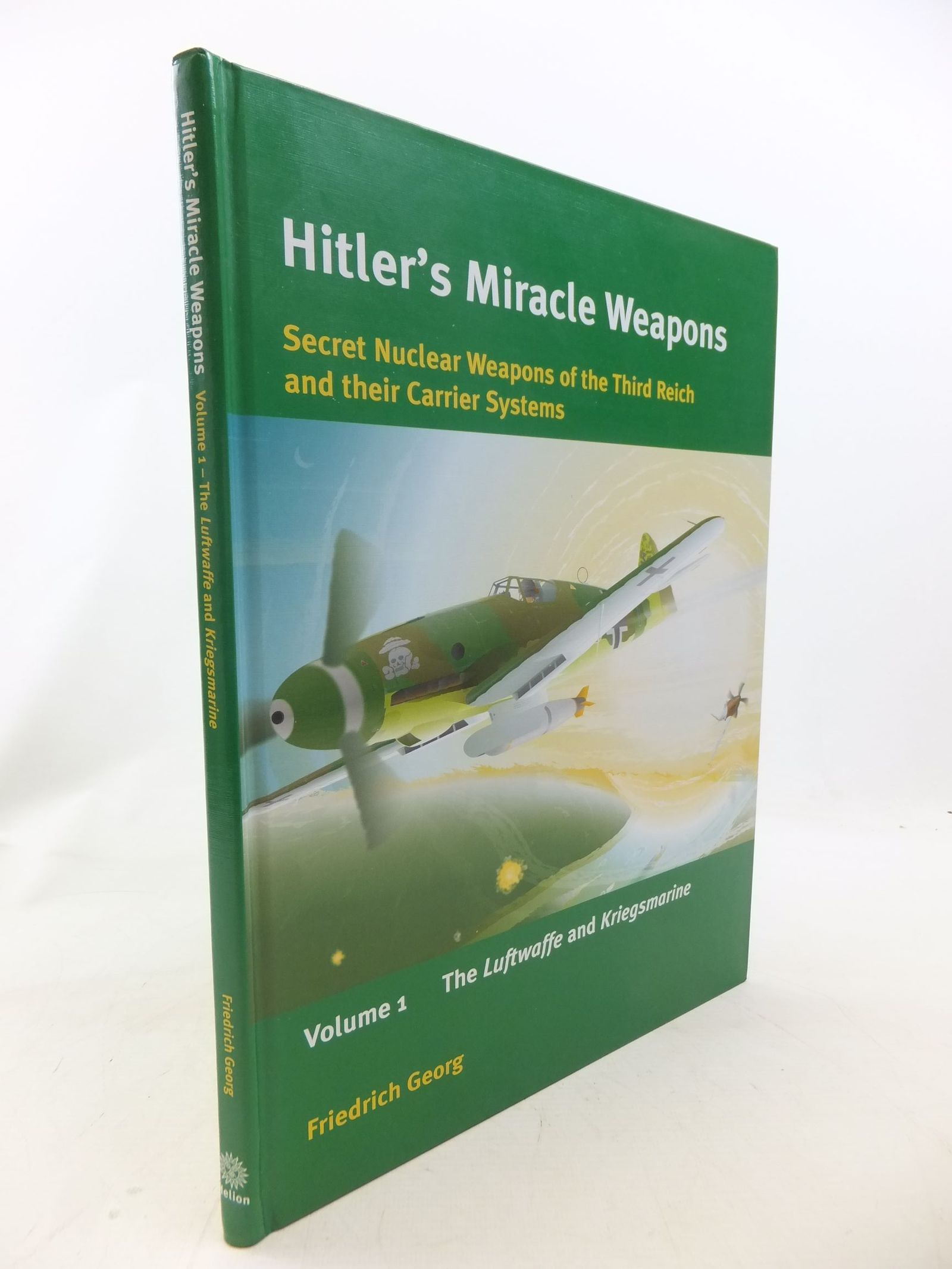 Photo of HITLER'S MIRACLE WEAPONS written by Georg, Friedrich published by Helion & Company (STOCK CODE: 1711503)  for sale by Stella & Rose's Books