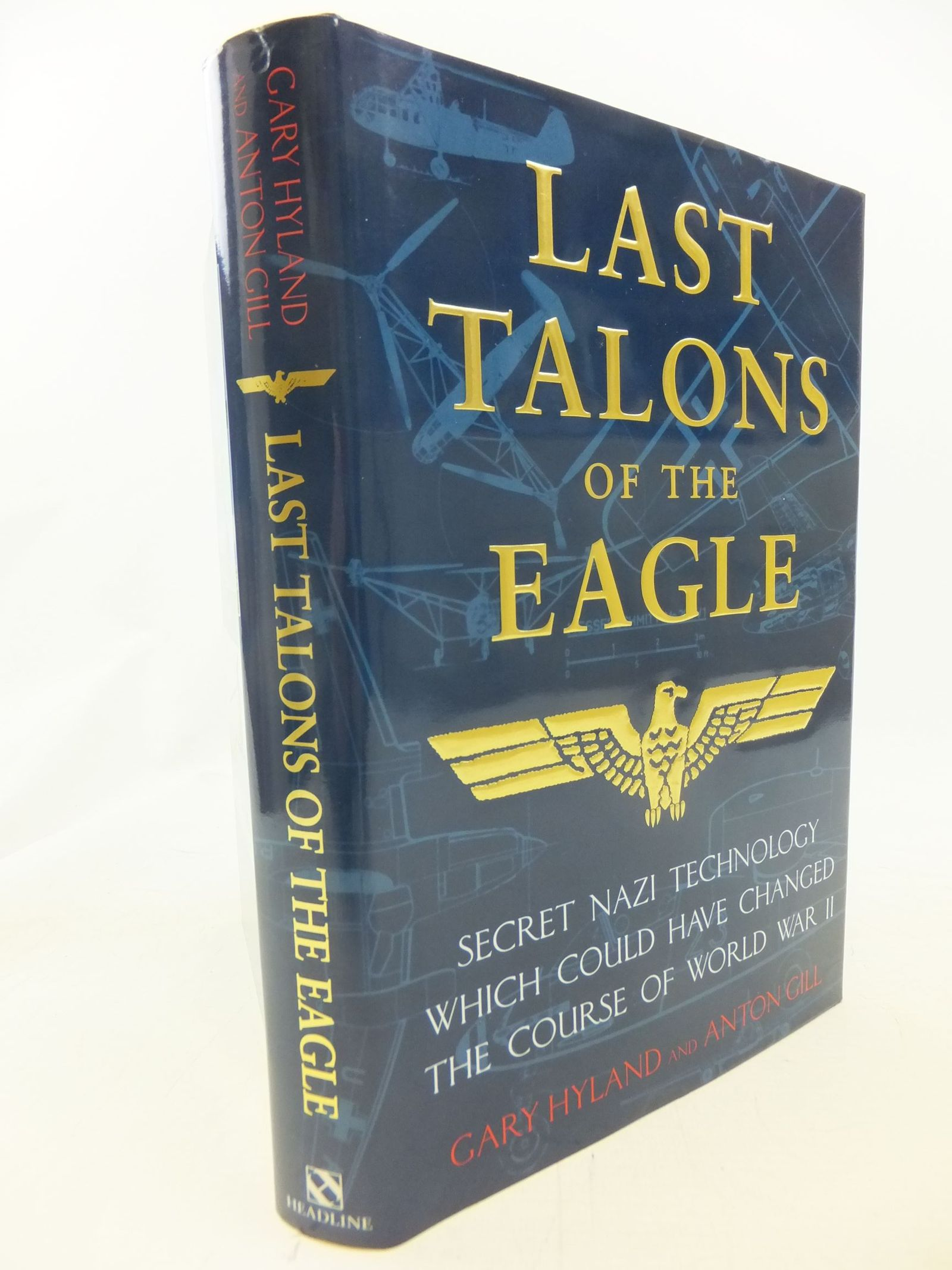 Photo of THE LAST TALONS OF THE EAGLE written by Hyland, Gary<br />Gill, Anton published by Headline (STOCK CODE: 1711519)  for sale by Stella & Rose's Books