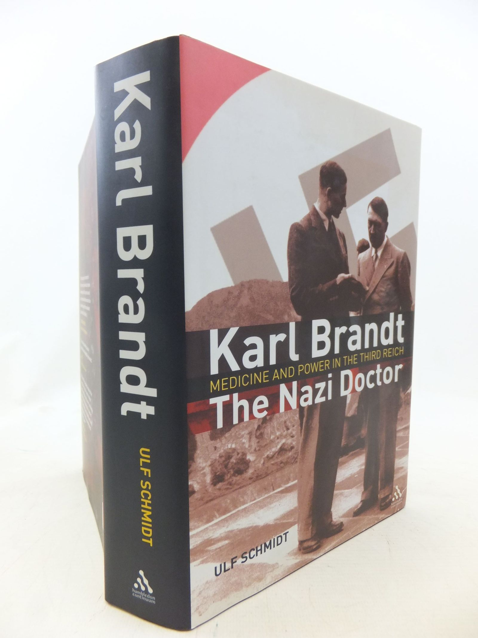 Photo of KARL BRANDT: THE NAZI DOCTOR written by Schmidt, Ulf published by Hambledon (STOCK CODE: 1711520)  for sale by Stella & Rose's Books
