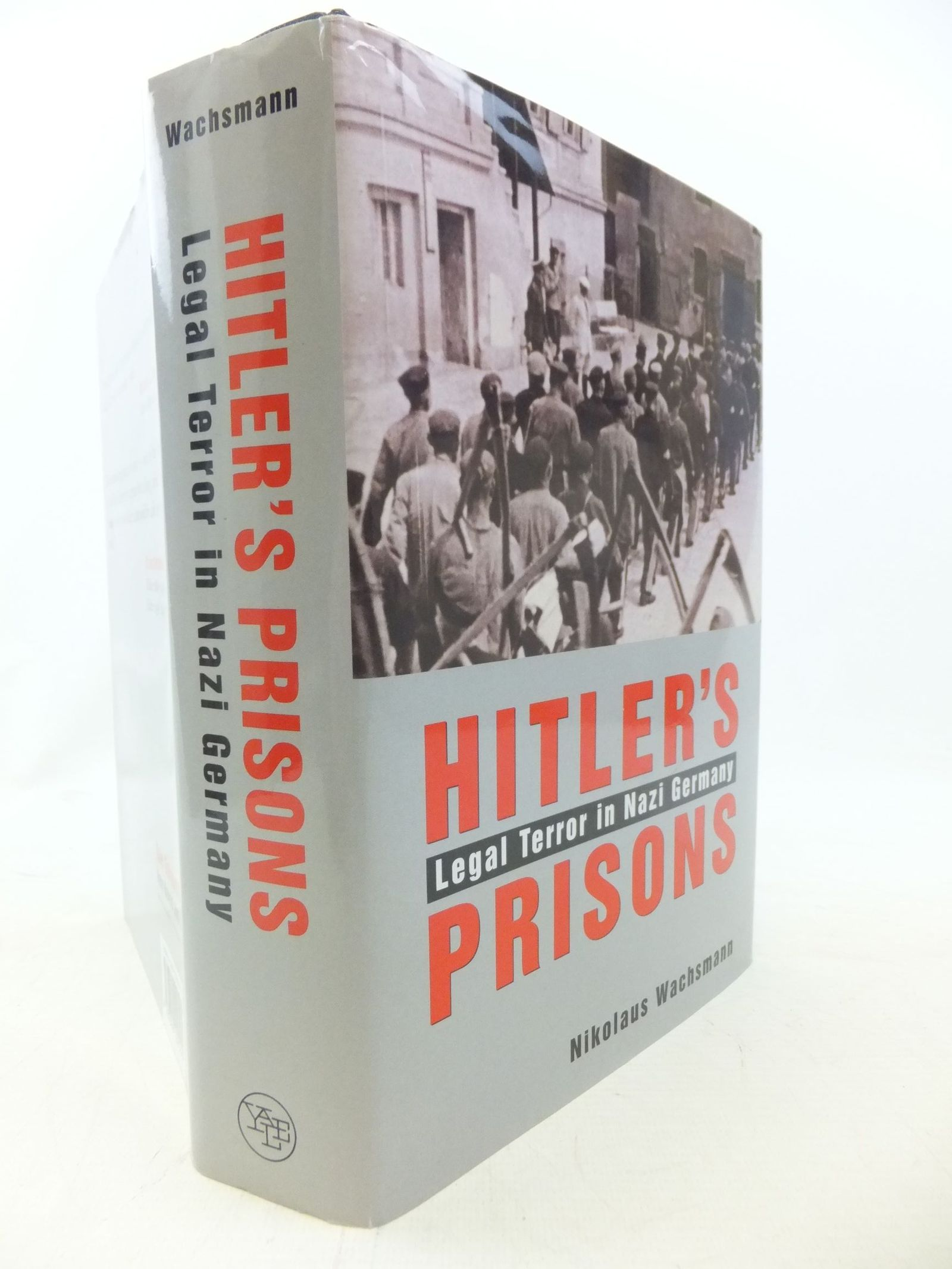Photo of HITLER'S PRISONS LEGAL TERROR IN NAZI GERMANY written by Wachsmann, Nikolaus published by Yale University Press (STOCK CODE: 1711521)  for sale by Stella & Rose's Books