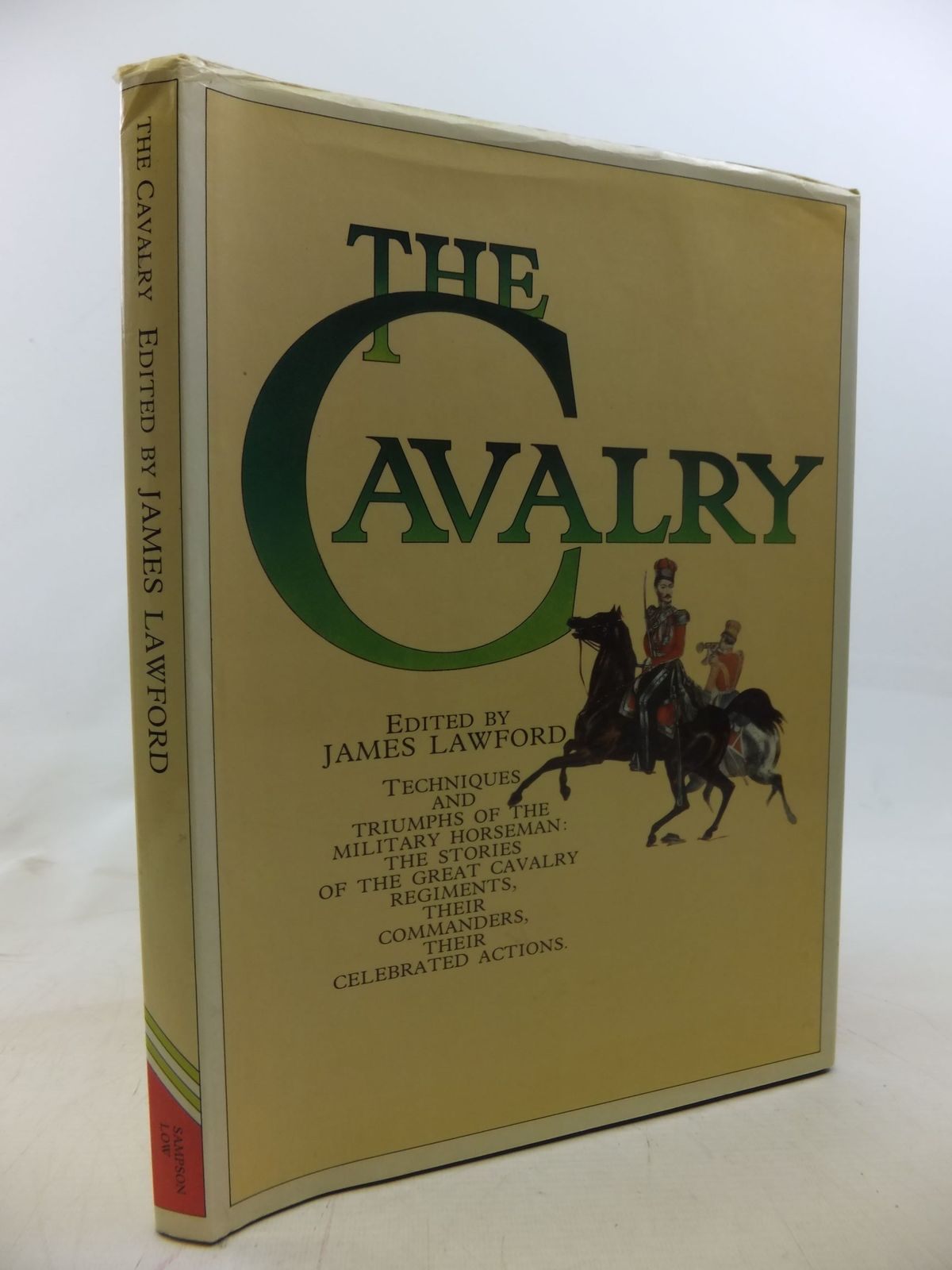 Photo of THE CAVALRY written by Lawford, James published by Sampson Low (STOCK CODE: 1711639)  for sale by Stella & Rose's Books
