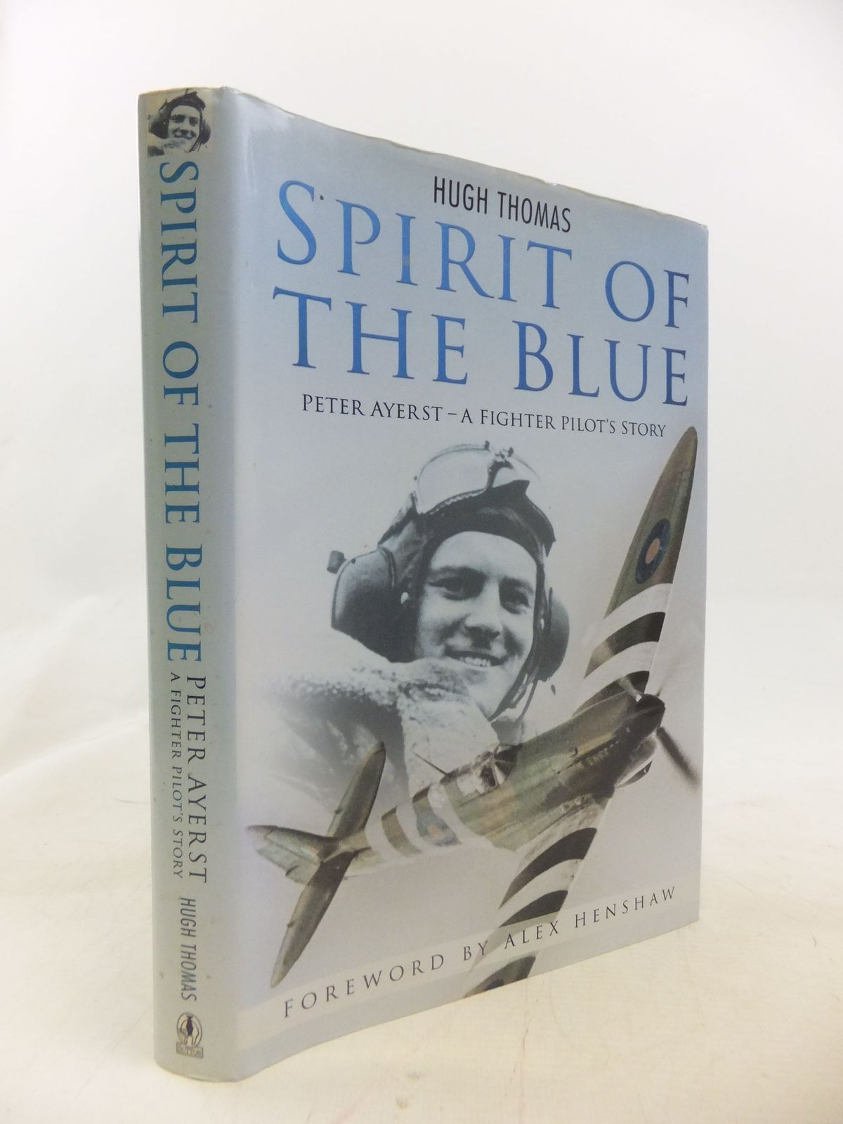 Photo of SPIRIT OF THE BLUE written by Thomas, Hugh published by Sutton Publishing (STOCK CODE: 1711945)  for sale by Stella & Rose's Books