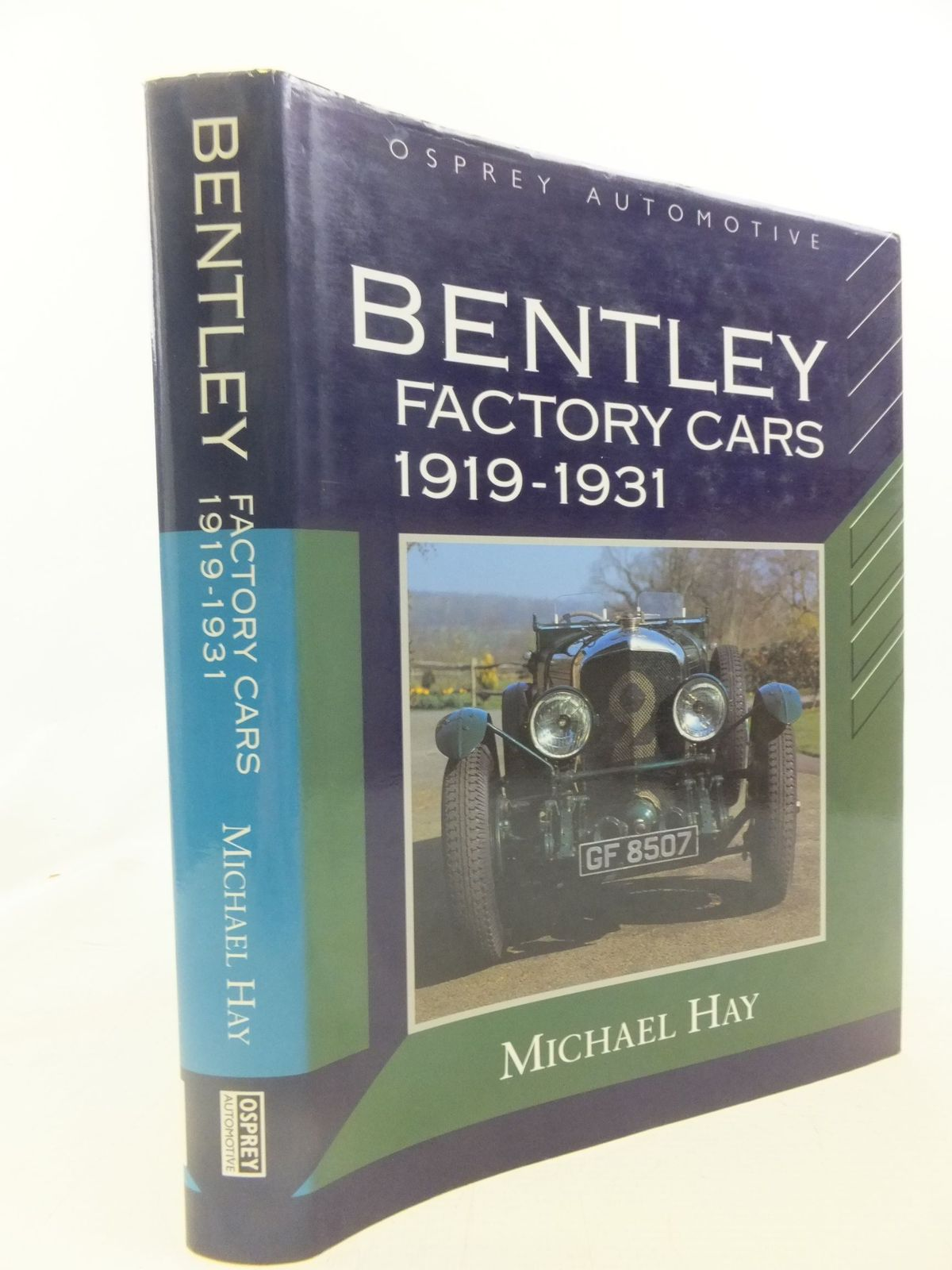 Photo of BENTLEY FACTORY CARS 1919-1931 written by Hay, Michael published by Osprey Automotive (STOCK CODE: 1712092)  for sale by Stella & Rose's Books