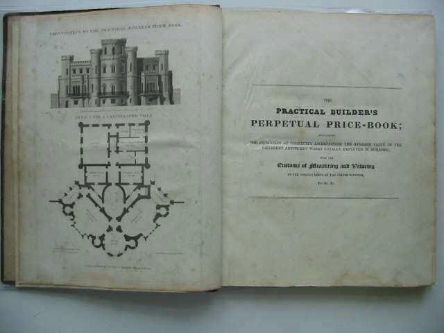 Photo of THE PRACTICAL BUILDER'S PERPETUAL PRICE-BOOK written by Elsam, Richard published by Thomas Kelly (STOCK CODE: 1712337)  for sale by Stella & Rose's Books