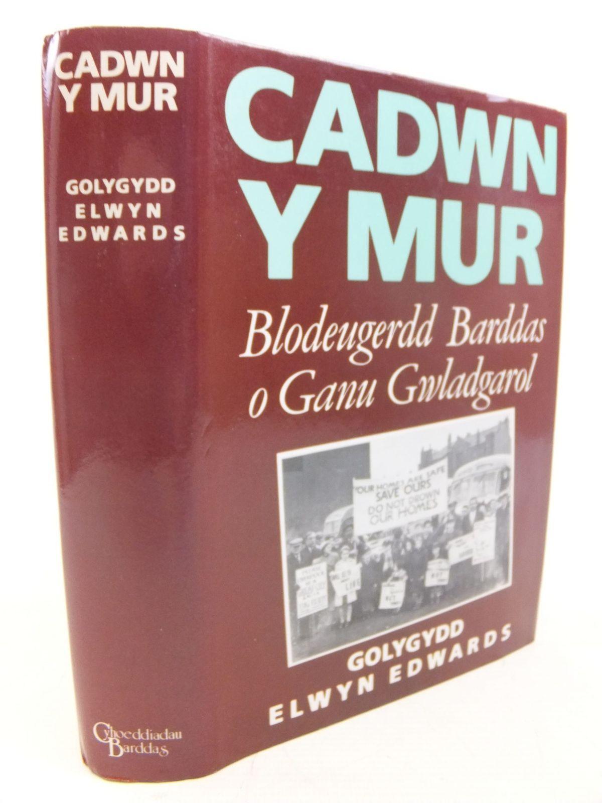 Photo of CADWN Y MUR BLODEUGERDD BARDDAS O GANU GWLADGAROL written by Edwards, Elwyn published by Cyhoeddiadau Barddas (STOCK CODE: 1712730)  for sale by Stella & Rose's Books