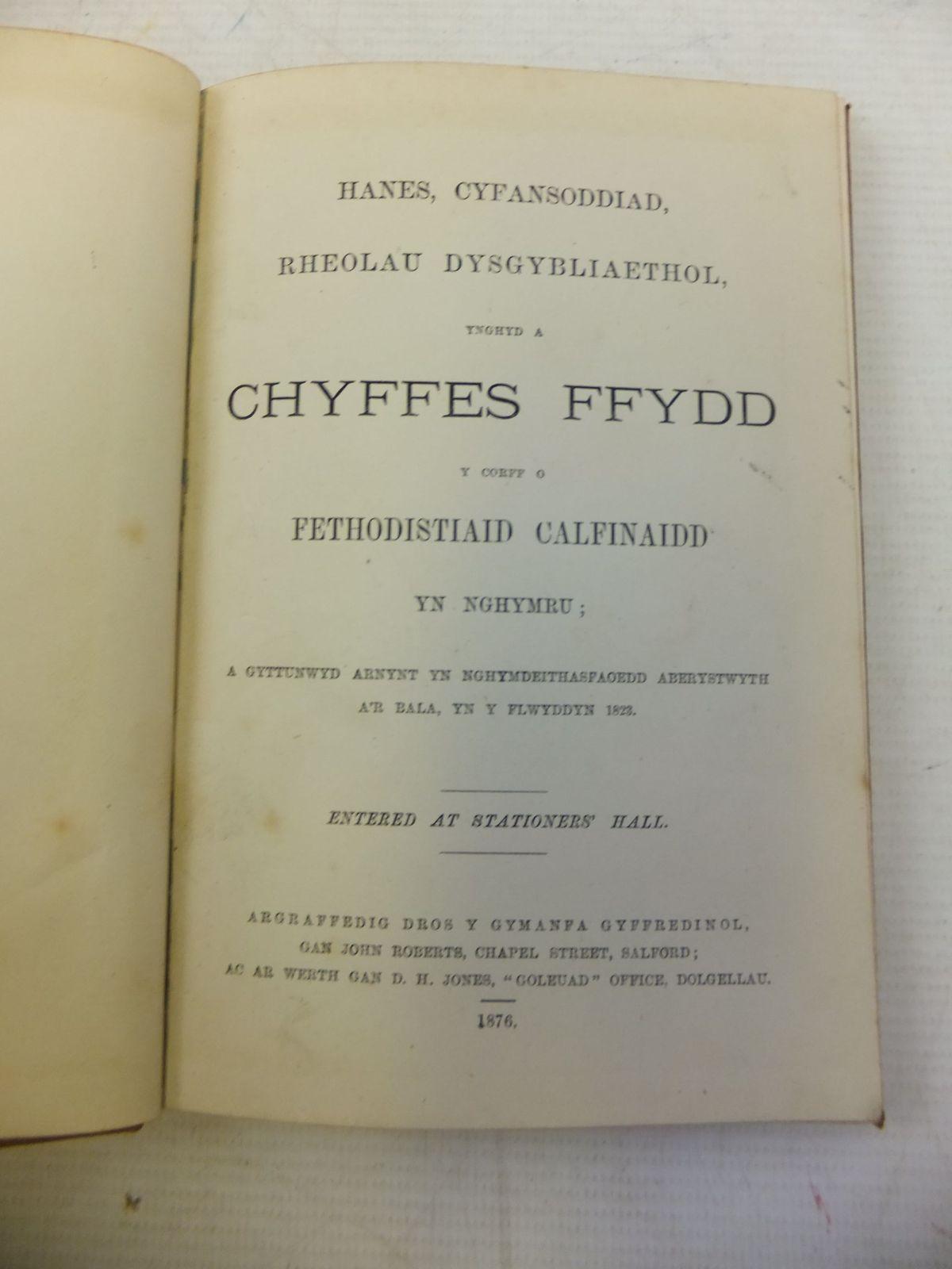 Photo of CHYFFES FFYDD Y CORFF O FETHODISTIAID CALFINAIDD YN NGHYMRU written by Swlly, Pris published by Hughes & Son (STOCK CODE: 1712845)  for sale by Stella & Rose's Books