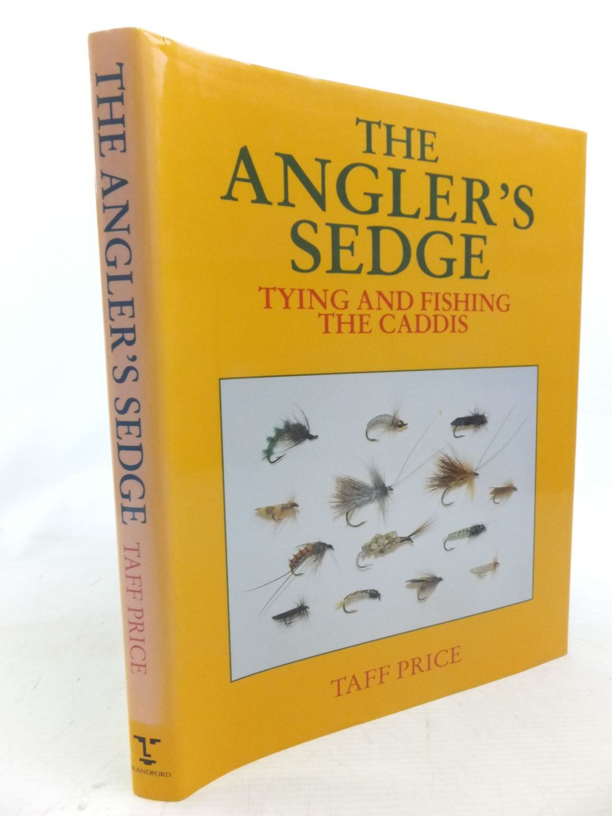 Photo of THE ANGLER'S SEDGE TYING AND FISHING THE CADDIS written by Price, Taff published by Blandford Press (STOCK CODE: 1713143)  for sale by Stella & Rose's Books
