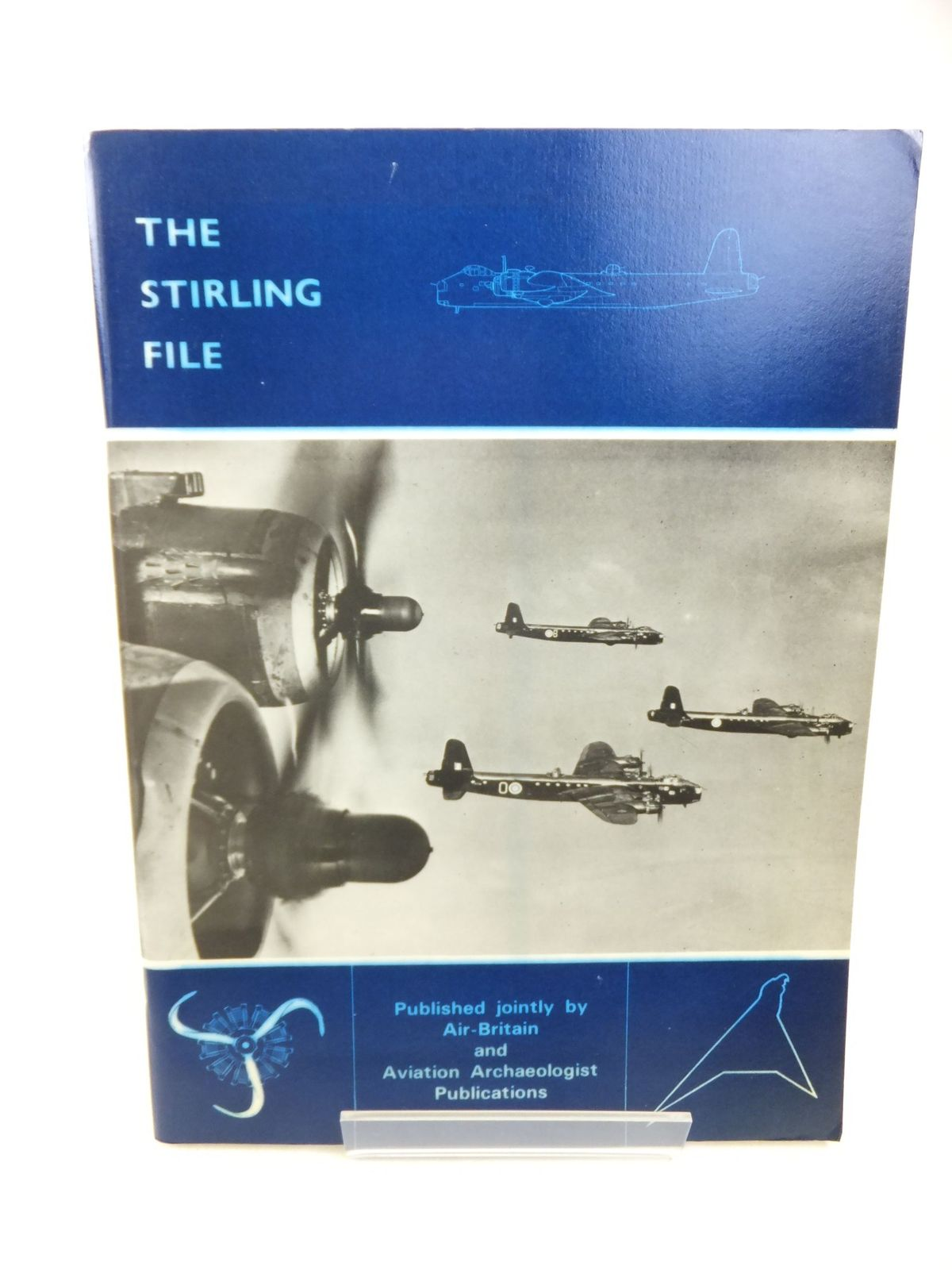 Photo of THE STIRLING FILE written by Gomersall, Bryce B. published by Air-Britain (historians) Ltd. (STOCK CODE: 1713270)  for sale by Stella & Rose's Books