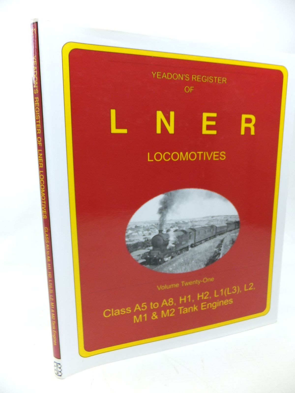 Photo of YEADON'S REGISTER OF LNER LOCOMOTIVES VOLUME TWENTY-ONE published by Booklaw Railbus (STOCK CODE: 1713291)  for sale by Stella & Rose's Books