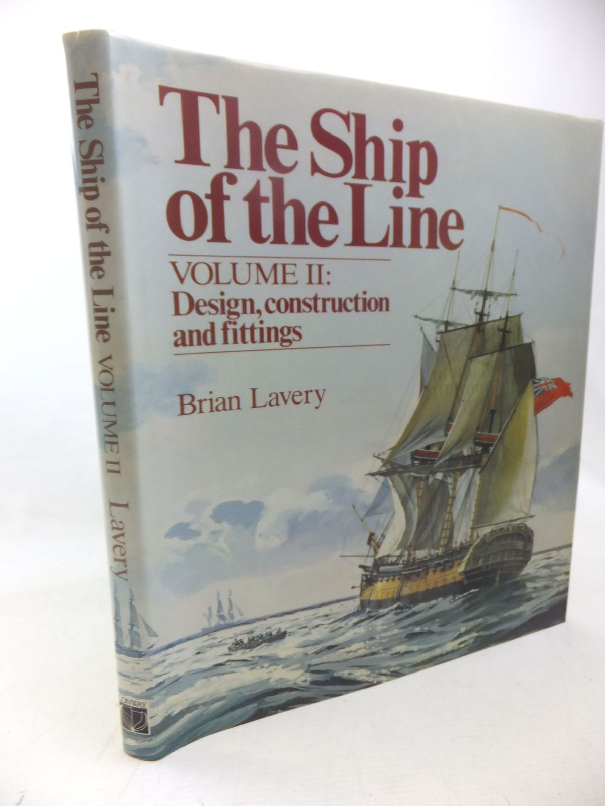 Photo of THE SHIP OF THE LINE VOLUME II written by Lavery, Brian published by Conway Maritime Press (STOCK CODE: 1713652)  for sale by Stella & Rose's Books