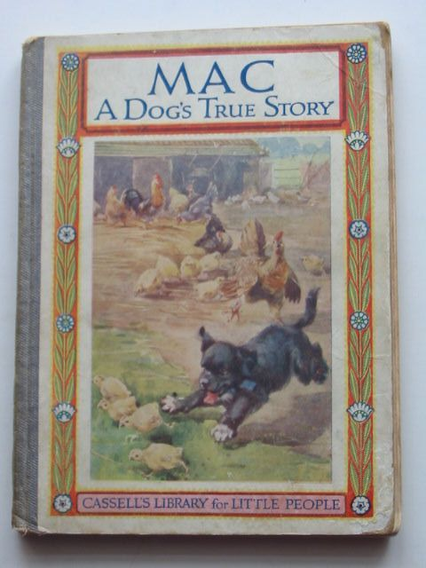 Photo of MAC A DOG'S TRUE STORY written by Johnson, Mary illustrated by Lillie, R. published by Cassell & Company Ltd (STOCK CODE: 1801166)  for sale by Stella & Rose's Books