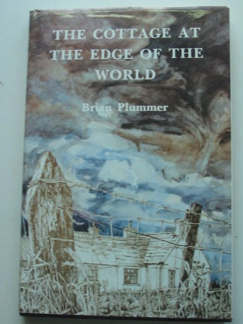 Photo of COTTAGE AT THE EDGE OF THE WORLD written by Plummer, David Brian published by Hillhead Publications (STOCK CODE: 1801299)  for sale by Stella & Rose's Books