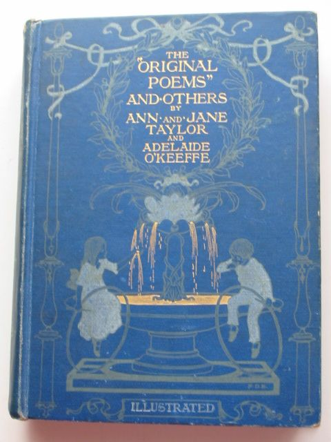 Photo of THE ORIGINAL POEMS AND OTHERS written by Taylor, Ann<br />Taylor, Jane<br />O'Keeffe, Adelaide illustrated by Bedford, F.D. published by Wells Gardner, Darton & Co. (STOCK CODE: 1801480)  for sale by Stella & Rose's Books