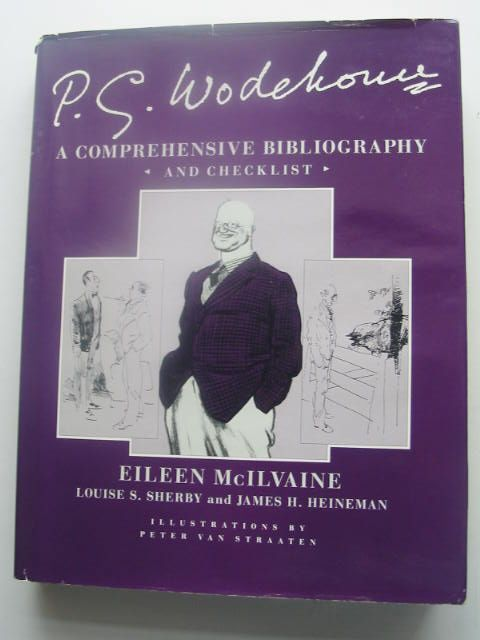 Photo of P.G. WODEHOUSE A COMPREHENSIVE BIBLIOGRAPHY AND CHECKLIST written by McIlvaine, Eileen<br />Sherby, Louise S.<br />Heineman, James H. illustrated by Van Straaten, Peter published by James H. Heineman (STOCK CODE: 1801922)  for sale by Stella & Rose's Books