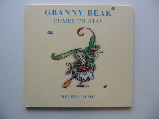 Photo of GRANNY BEAK COMES TO STAY written by Minter-Kemp,  illustrated by Minter-Kemp,  published by Tom Dickins Fine Art (STOCK CODE: 1802247)  for sale by Stella & Rose's Books