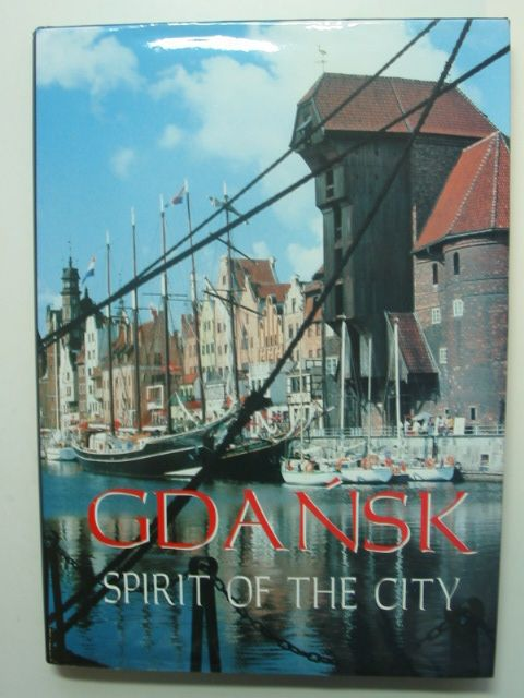 Photo of GDANSK SPIRIT OF THE CITY written by Balanda-Rydzewski, Janusz<br />Dowgiallo, Krzysztof Junosza<br />Kozlowski, Antoni (STOCK CODE: 1802279)  for sale by Stella & Rose's Books
