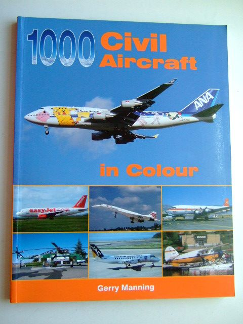 Photo of 1000 CIVIL AIRCRAFT IN COLOUR written by Manning, Gerry published by Midland Publishing (STOCK CODE: 1802883)  for sale by Stella & Rose's Books