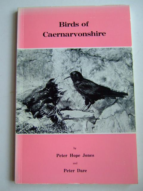 Photo of BIRDS OF CAERNARVONSHIRE written by Jones, Peter Hope<br />Dare, Peter published by Cambrian Ornithological Society (STOCK CODE: 1803226)  for sale by Stella & Rose's Books