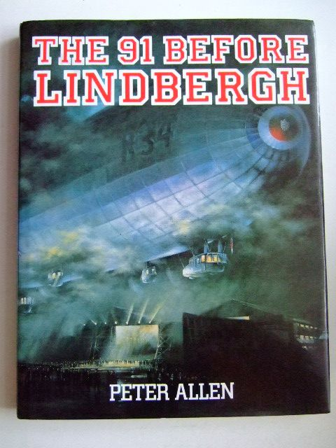 Photo of THE 91 BEFORE LINDBERGH written by Allen, Peter published by Airlife (STOCK CODE: 1803249)  for sale by Stella & Rose's Books