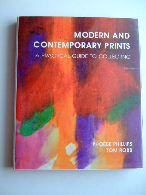 Photo of MODERN AND CONTEMPORARY PRINTS written by Phillips, Phoebe<br />Robb, Tom published by Antique Collectors' Club (STOCK CODE: 1803288)  for sale by Stella & Rose's Books