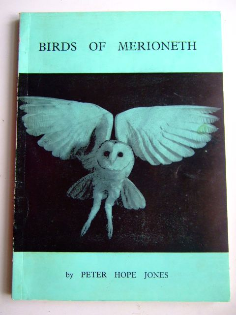 Photo of BIRDS OF MERIONETH written by Jones, Peter Hope published by Cambrian Ornithological Society (STOCK CODE: 1803549)  for sale by Stella & Rose's Books