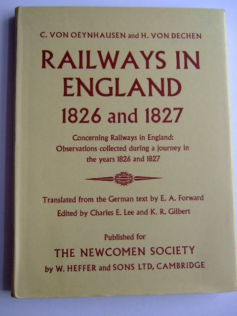 Photo of RAILWAYS IN ENGLAND 1826 AND 1827 written by Von Oeynhausen, C.<br />Von Dechen, H.<br />Forward, E.A. published by W. Heffer & Sons Ltd. (STOCK CODE: 1803824)  for sale by Stella & Rose's Books