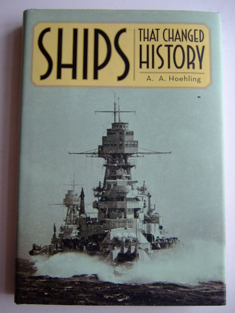 Photo of SHIPS THAT CHANGED HISTORY written by Hoehling, A.A. published by Barnes & Noble Books (STOCK CODE: 1803832)  for sale by Stella & Rose's Books