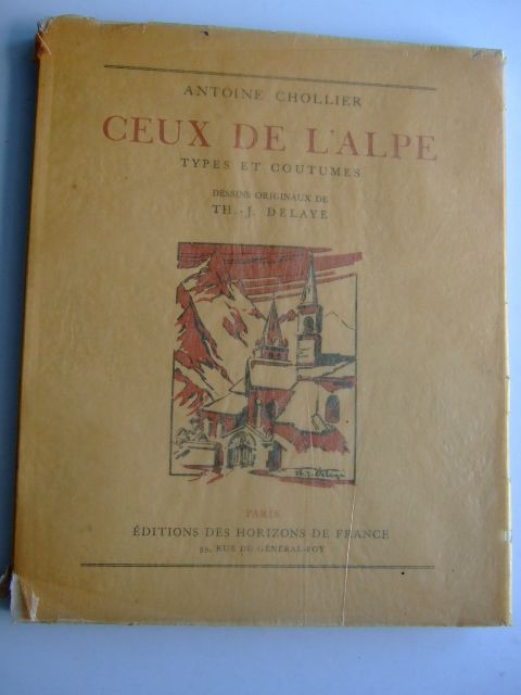 Photo of CEUX DE L'ALPE TYPES ET COUTUMES written by Chollier, Antoine illustrated by Delaye, Th.-J. published by Horizons De France (STOCK CODE: 1803943)  for sale by Stella & Rose's Books