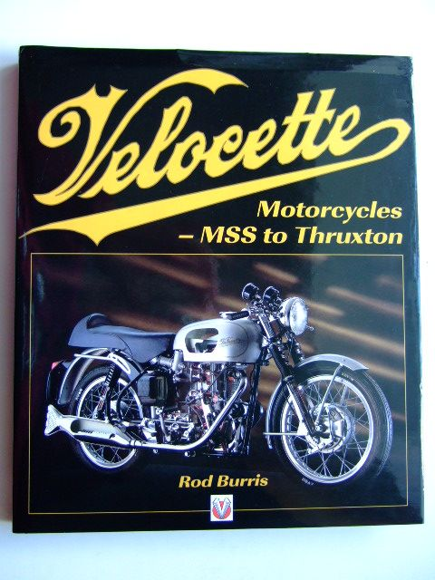 Photo of VELOCETTE MOTORCYCLES - MSS TO THRUXTON written by Burris, Rod published by Veloce Publishing Plc. (STOCK CODE: 1804094)  for sale by Stella & Rose's Books